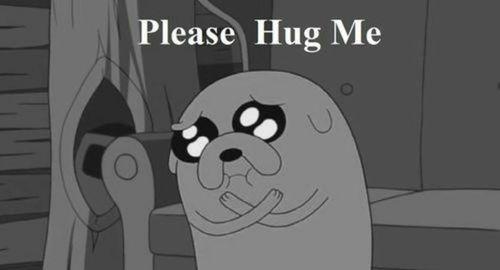 please hug me