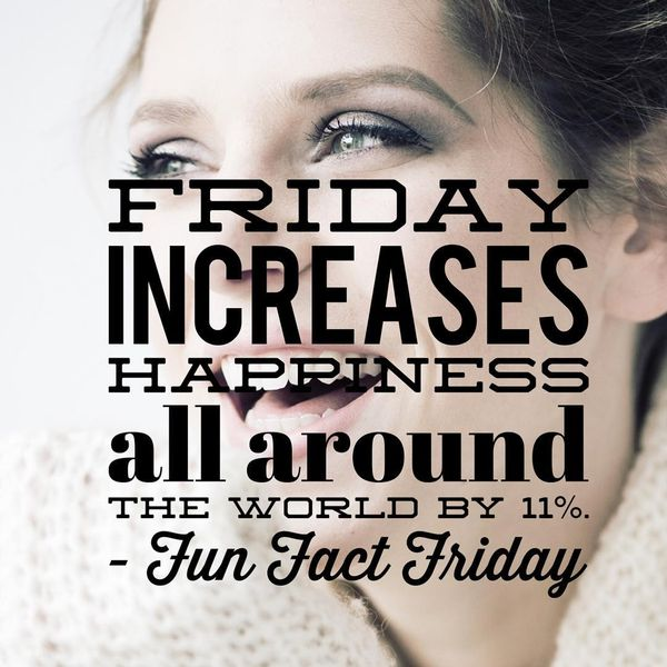 Friday increases happiness