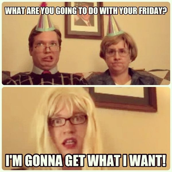 What are you going to do with your friday