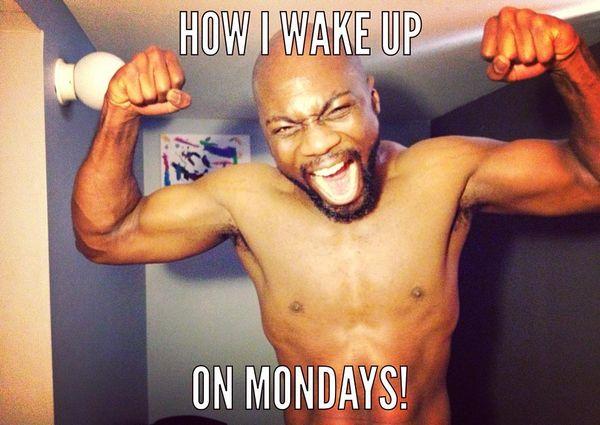 how i wake up on mondays