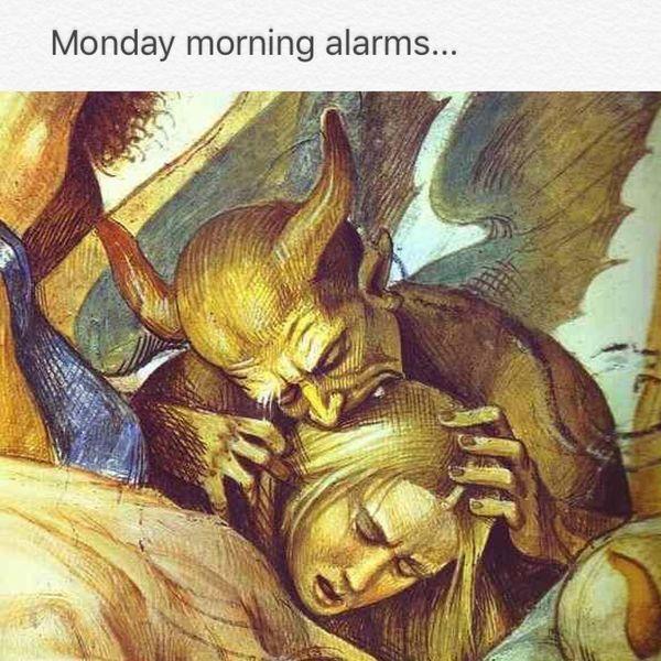 monday morning alarms