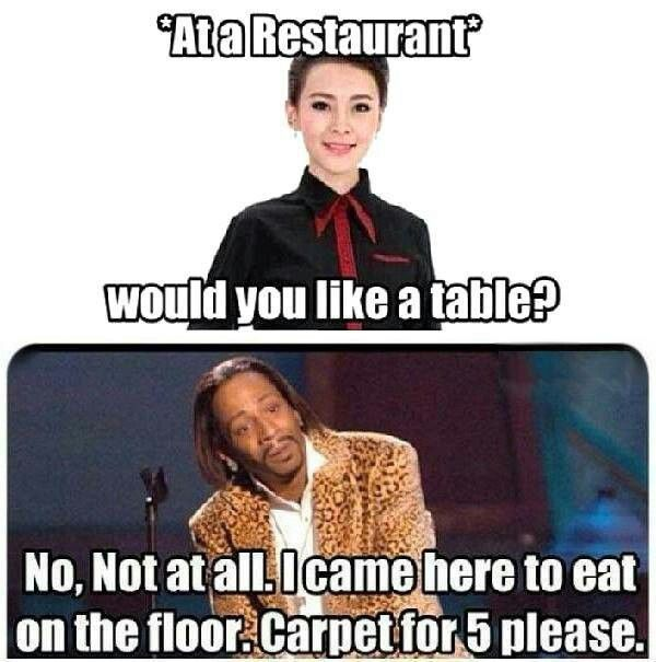 At a Restaurant. would you like a table?