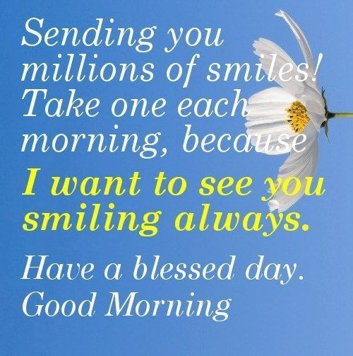 Good morning and smiling