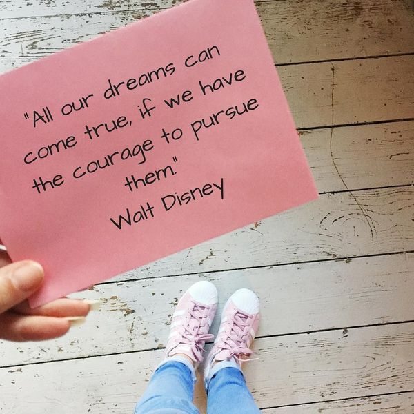 3-all-our-dreams-can-come-true-if-we-have-the-courage-to-pursue-them