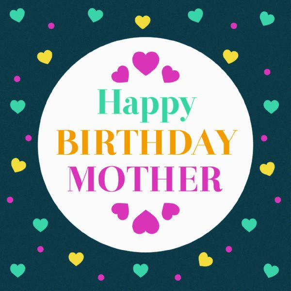 Jolly happy birthday mother