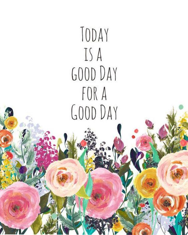 """Great Quotes to Wish """"Have a Good Day!"""" for Him"""