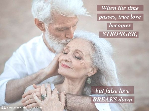 Nice quote about time and true love that never dies