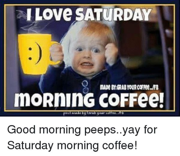 Good Saturday Morning Memes 5