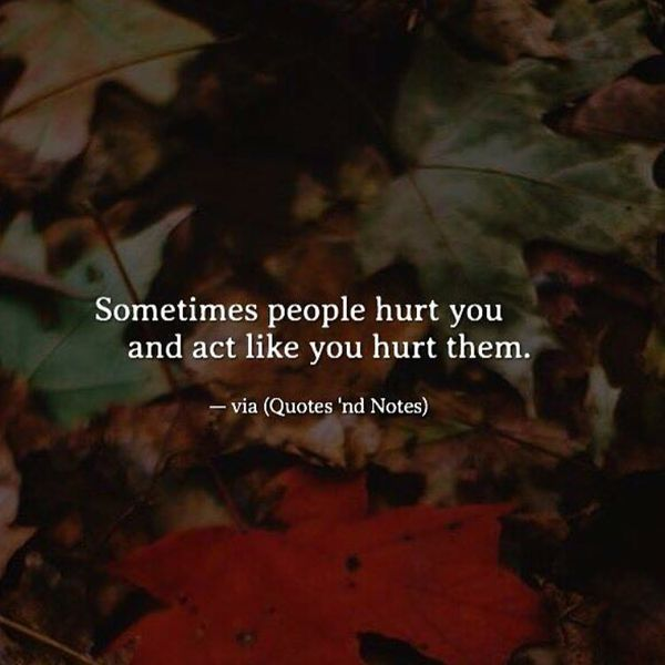 Exciting When Someone Hurts You Quotes