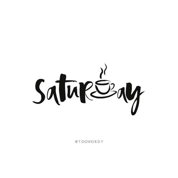Good Saturday Morning Quotes 3