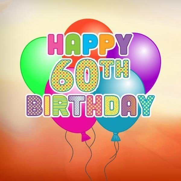 Bets Happy 60th Birthday Images 7