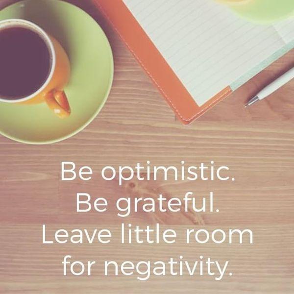 18-be-optimistic-be-grateful-leave-little-room-for-negativity