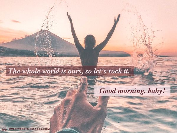 Good morning quote to send to boyfriend in a message